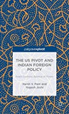 The Us Pivot and Indian Foreign Policy:…