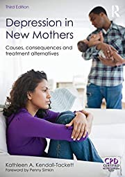 Depression in New Mothers, 3rd Edition –…