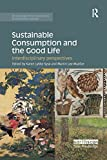 Sustainable consumption and the good life