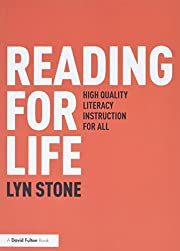 Reading for Life: High Quality Literacy…