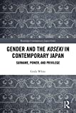 Gender and the koseki in contemporary Japan : surname, power, and privilege / Linda White