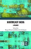 Northeast india : A reader