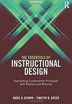 The Essentials of Instructional Design:…