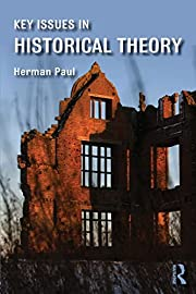 Key Issues in Historical Theory door Herman…