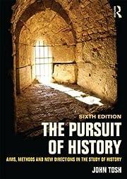 The Pursuit of History af John Tosh
