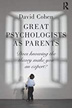 Great Psychologists as Parents: Does knowing…