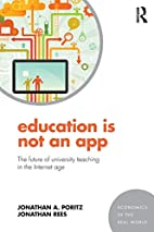 Education Is Not an App: The future of…