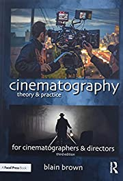 Cinematography: Theory and Practice: Image…