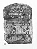 Five years' explorations at Thebes / Howard Carter