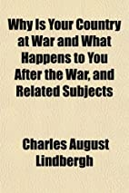 Why Is Your Country at War and What Happens…