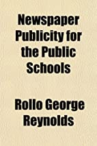 Newspaper Publicity for the Public Schools…