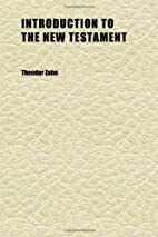 Introduction to the New Testament (Volume 3)…