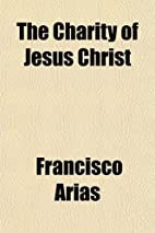 The Charity of Jesus Christ by Francisco…
