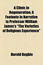 A Clinic in Regeneration; A Footnote in…