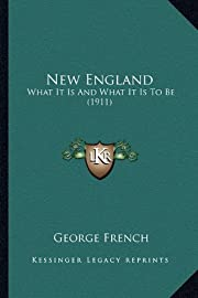 New England: What It Is And What It Is To Be…