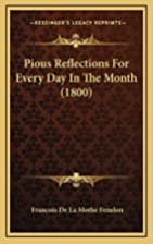 Pious Reflections For Every Day In The Month…