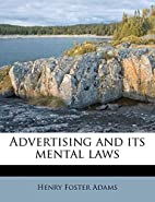Advertising and its Mental Laws by Henry…