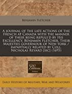 A journal of the late actions of the French…