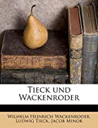 Tieck und Wackenroder (German Edition) by…