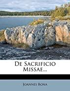 De Sacrificio Missae... (Latin Edition) by…
