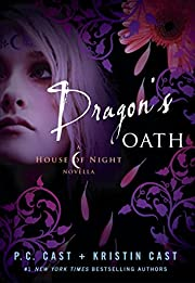 Dragon's Oath (House of Night) af P. C. Cast