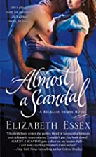 Almost a Scandal by Elizabeth Essex