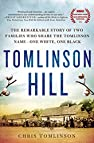 Image of the book Tomlinson Hill: The Remarkable Story of Two Families who Share the Tomlinson Name - One White, One Black by the author
