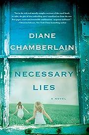 Necessary Lies: A Novel de Diane Chamberlain