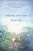 Where You Can Find Me by Sheri Joseph