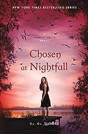 Chosen at Nightfall (A Shadow Falls Novel,…
