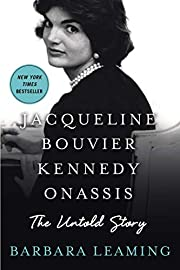 Jacqueline Bouvier Kennedy Onassis: The…