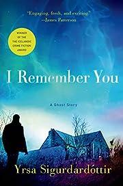 I Remember You: A Ghost Story de Yrsa…
