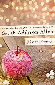 First Frost – tekijä: Sarah Addison Allen