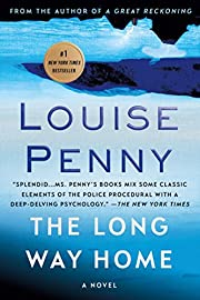 The Long Way Home: A Chief Inspector Gamache…