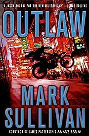 Outlaw: A Robin Monarch Novel de Mark…