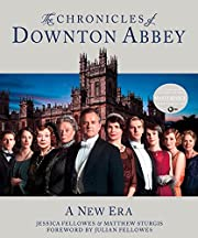 The chronicles of Downton Abbey de Jessica…