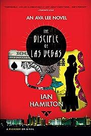 The Disciple of Las Vegas: An Ava Lee Novel…