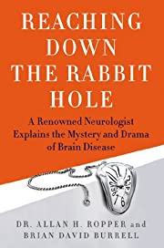 Reaching Down the Rabbit Hole: A Renowned…
