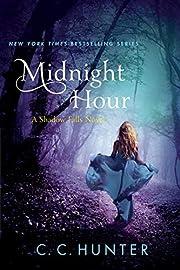 Midnight Hour: A Shadow Falls Novel por C.…