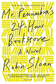 Mr. Penumbra's 24-Hour Bookstore: A…
