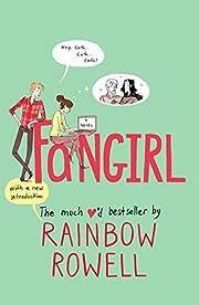 Fangirl: A Novel de Rainbow Rowell