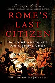 Rome's Last Citizen: The Life and…