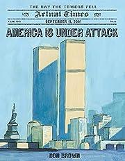 America Is Under Attack: September 11, 2001:…