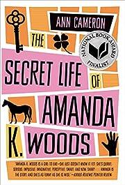 The Secret Life of Amanda K. Woods de Ann…