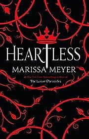 Heartless por Marissa Meyer