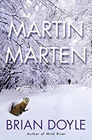 Martin Marten: A Novel de Brian Doyle