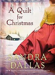 A Quilt for Christmas: A Novel por Sandra…