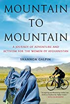 Mountain to Mountain: A Journey of Adventure…