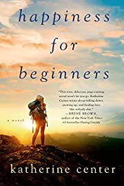 Happiness for beginners : a novel por…