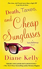 Death, Taxes, and Cheap Sunglasses by Diane…